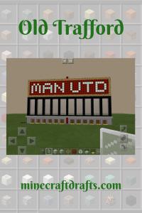 Old Trafford Build