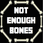 Not Enough Bones Mod