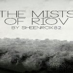 The Mists of RioV Mod