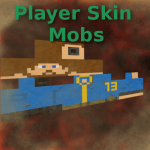 Player Skin Mob Mod