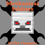 Mechanical Soldiers Mod