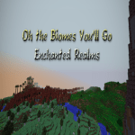 Oh The Biomes You'll Go the Enchanted Realms! Mod