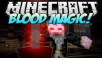 Blood Magic Mod for Minecraft 1.12.2/1.11.2