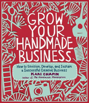 Grow-Your-Handmade-Business-Kari Chapin