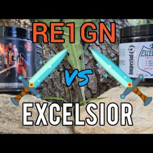 ⚔Olympus Labs RE1GN versus Imperial Nutrition Excelsior Pre-Workout ⚔