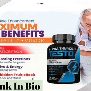 Alpha Thunder Testo - Boost Yexual Power & Erection Time To Satisfy Your Love! 100% Natural Formula!