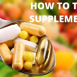 How To Take Supplements