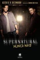 SUPERNATURAL_NUNCA_MAIS_1381030233P