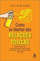 COMO_SE_LIBERTAR_DAS_RELACOES_TOXICAS__1400699568P