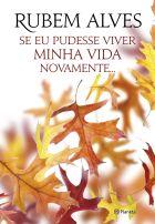 portada_se-eu-pudesse-viver-minha-vida-novamente_rubem-alves_201603071759