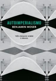 Benjamin Moser - Imperialismo