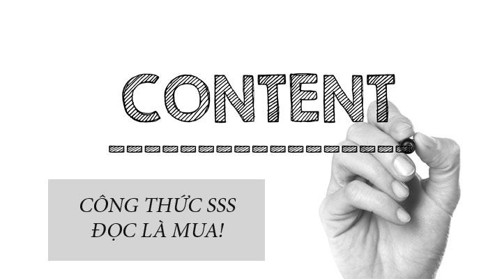 Công thức SSS hay 3S tạo Content bán hàng, khách Đọc là Mua
