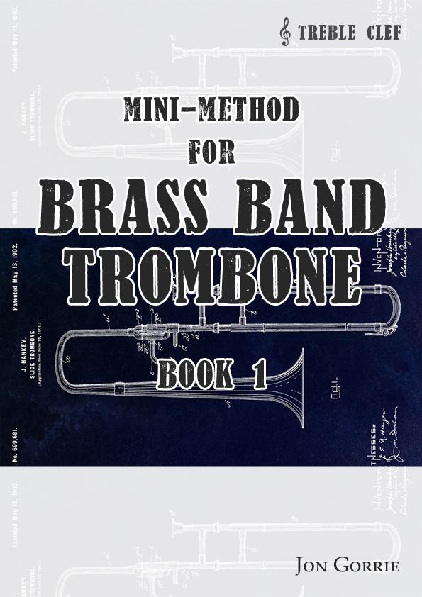 Mini-method for brass band trombone: Book 1