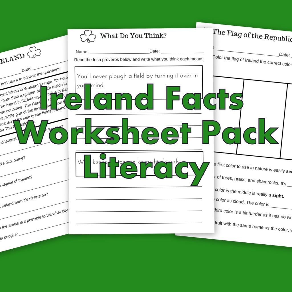 Ireland Facts Literacy Worksheets Let S Learn About