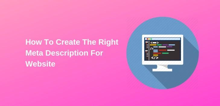5 SEO Tactics To Create The Right Meta Description For Website