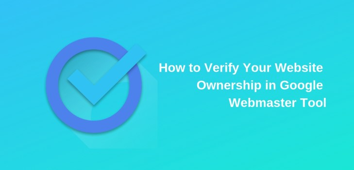 How to Verify Your Website Ownership in Google Webmaster Tool