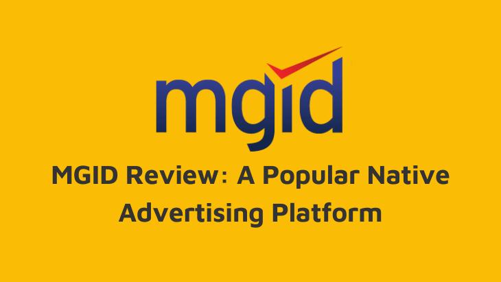 MGID Review Native Advertising Platform