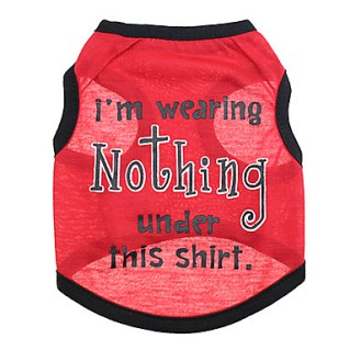 [USD $ 6.79]  - Cute I Wear Nothing Under This Shirt Vest for Pets Dogs (Assorted Sizes)