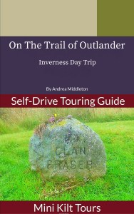 New eBook available On the Trail of Outlander: Inverness Day Trip