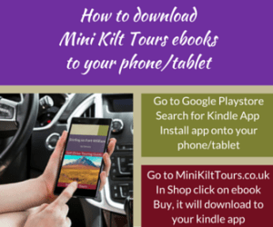 How to download Mini Kilt Tours ebooks to your phone tablet 300x250 - Self-Drive Touring Guide eBooks