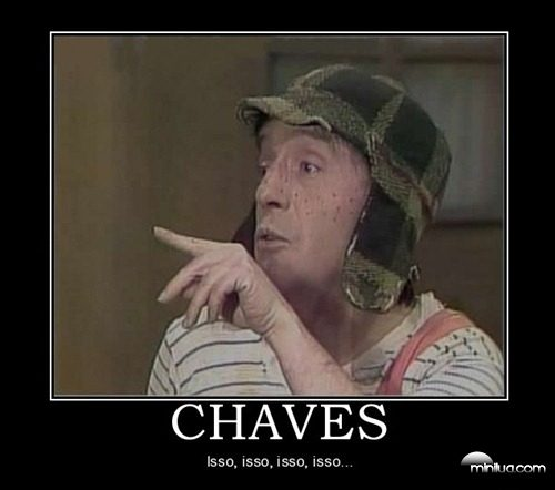 chaves-chaves-isso-demotivational-poster-1223408582