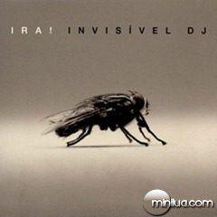 invisivel-dj-2007-ira