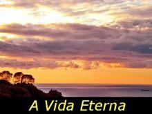 a_vida_eterna