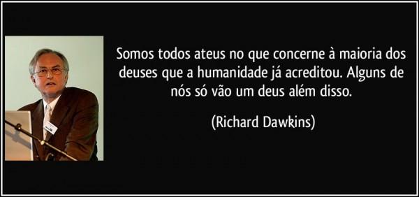 frase-somos-todos-ateus-no-que-concerne-a-maioria-dos-deuses-que-a-humanidade-ja-acreditou-alguns-de-richard-dawkins-134019