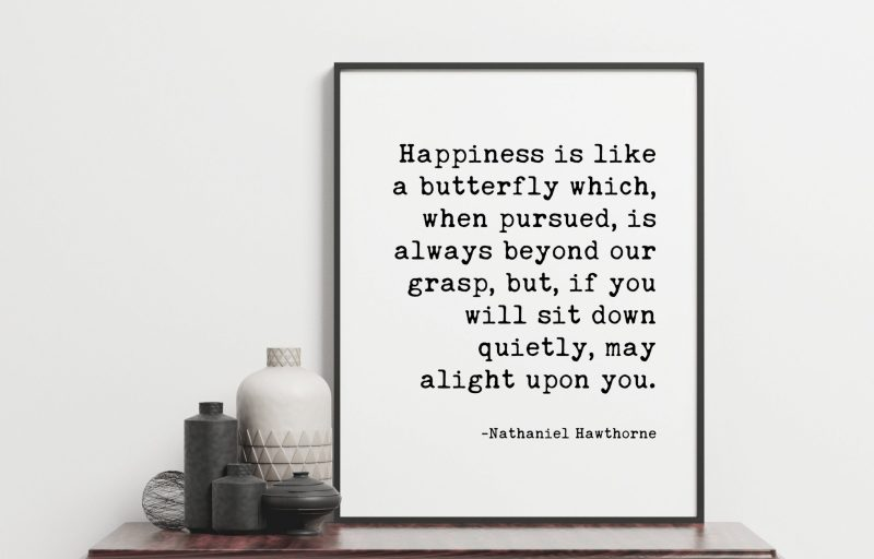 Happiness is like a butterfly which – Nathaniel Hawthorne // Typography Print   Home Wall Decor   Wedding Poem   Minimalist Decor