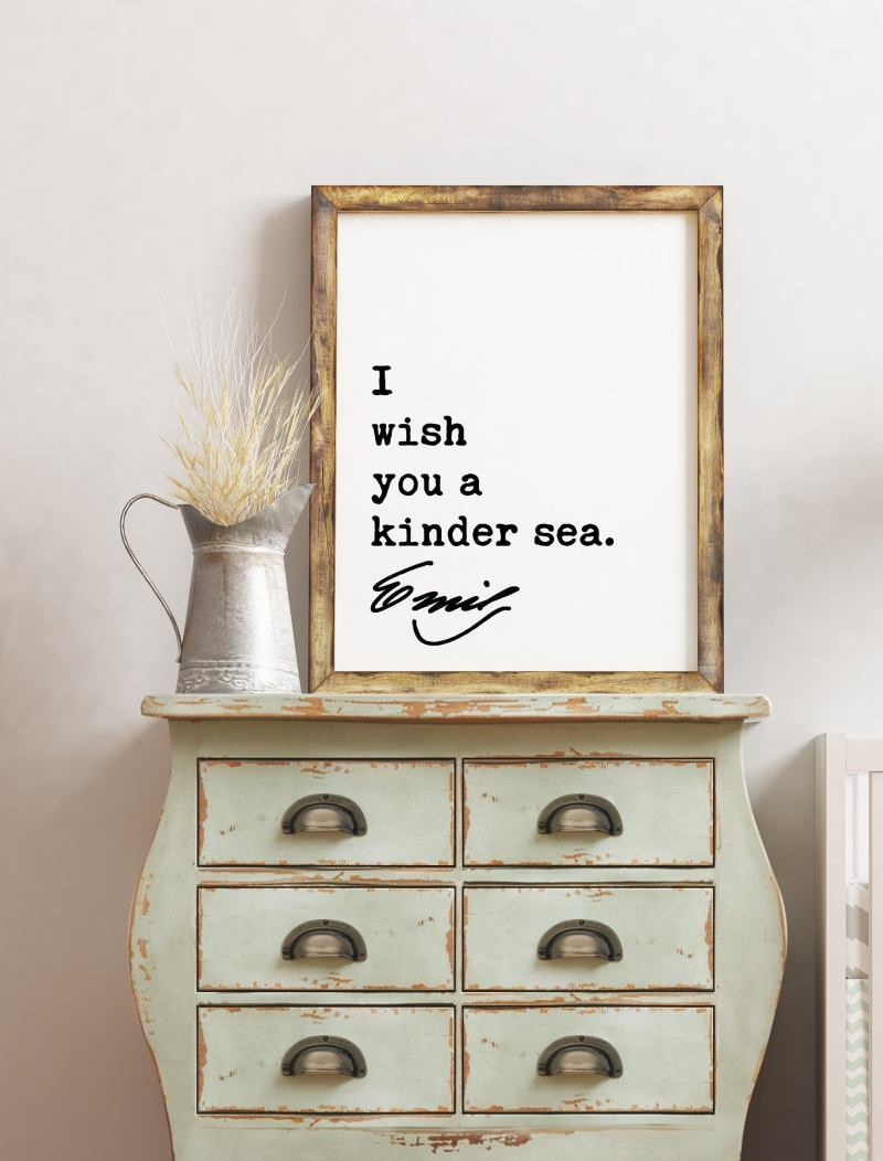 Emily Dickinson Quote - I wish you a kinder sea. Typography Art Print   Encouragement Wall Art   Inspirational