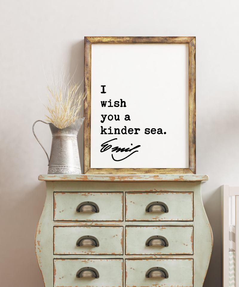 Emily Dickinson Quote - I wish you a kinder sea. Typography Art Print | Encouragement Wall Art | Inspirational