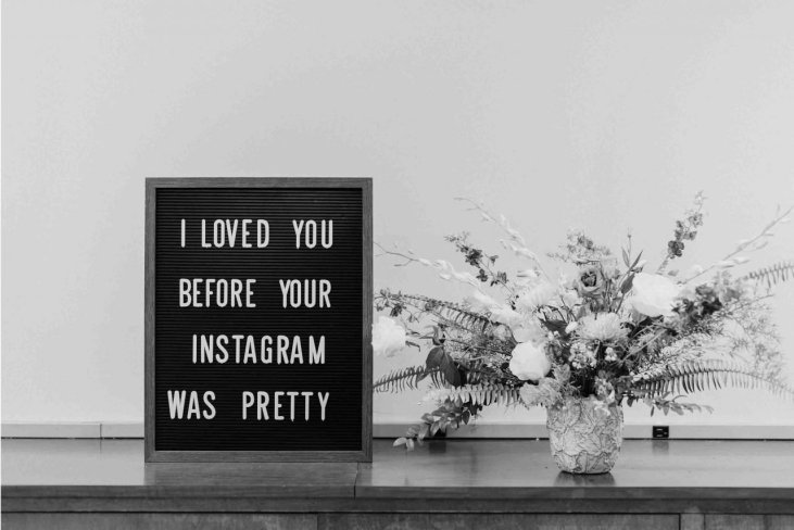 i loved you before your instagram was pretty