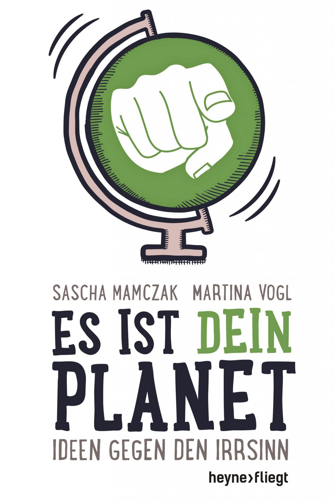 Es ist dein Planet von Sascha Mamczak