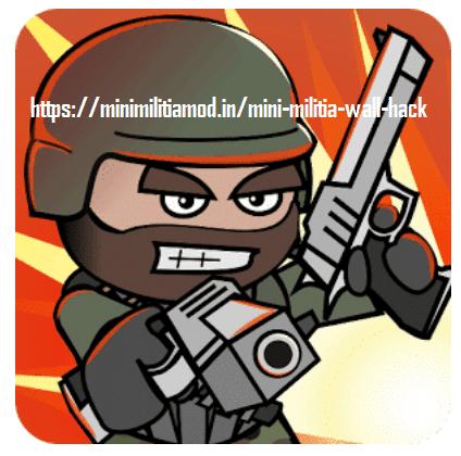 Download Mini Militia wall Hack Mod apk