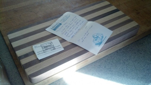 A tiny cutting board I got hand-build from a gentleman in Washington who just liked my project!