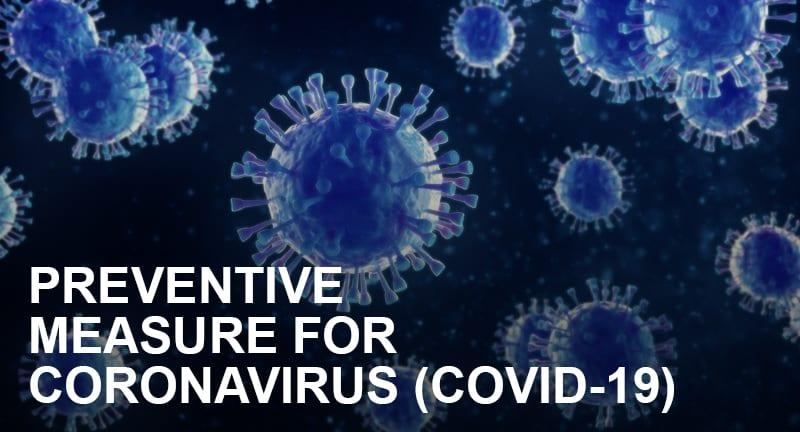 Preventive measure for Coronavirus (Covid-19)
