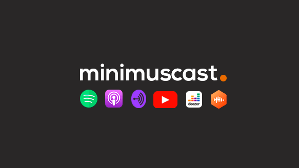 Minimuscast 006 – A Lei do Desapego