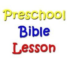 Preschoole Bible Lessons
