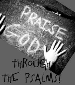 Praise God through the Psalms - Bible Lessons for Children