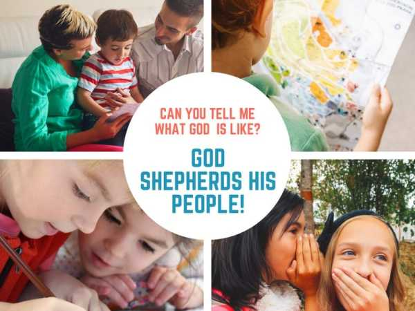 God Shepherds His People (John 10) Lesson #33 in What is God Like?