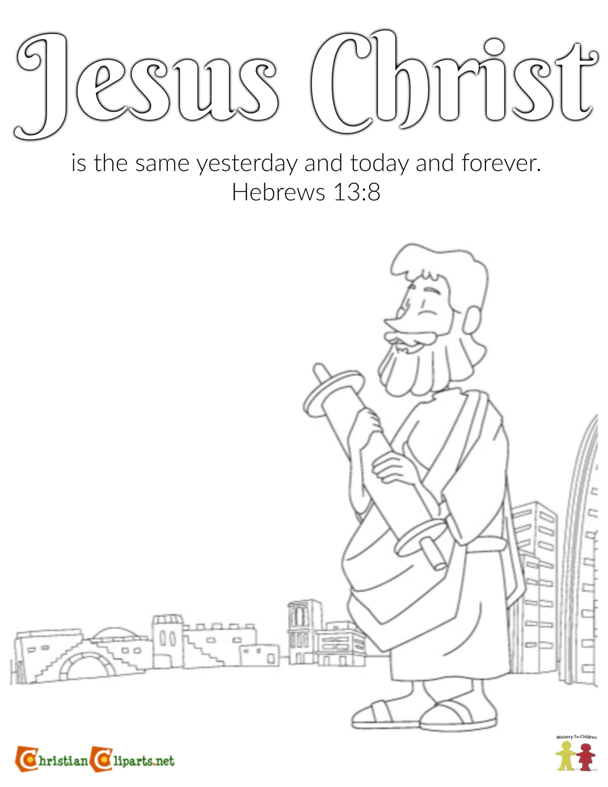 Coloring Page (Hebrews 13:8) Jesus Never Changes
