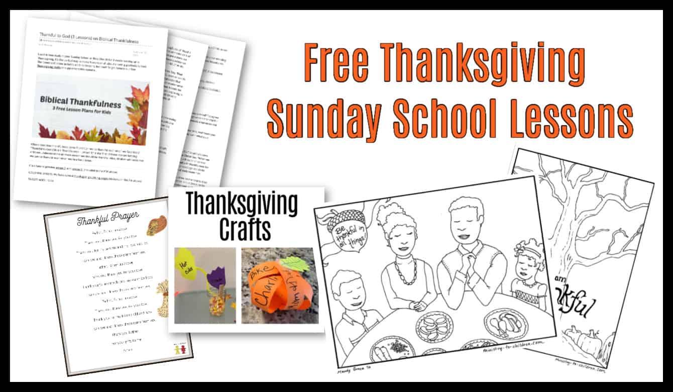 Thanksgiving Sunday School Lesson \u0026 Kids Bible Activities (100% Free) PDF  Printable Ideas for Children's Church [ 780 x 1340 Pixel ]