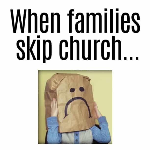 when families skip church