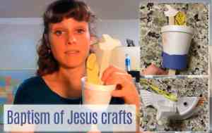 Crafts on the Baptism of Jesus for Sunday School