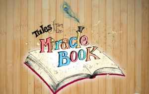 Tales from the Miracle Book