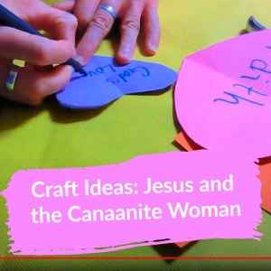 Crafts on the Canaanite woman