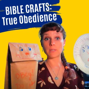 obedience bible crafts