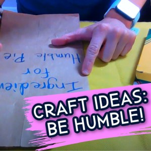 Be humble Bible Craft Ideas