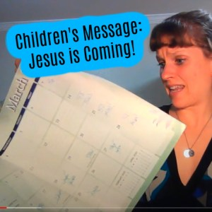 children's sermon about Jesus coming back