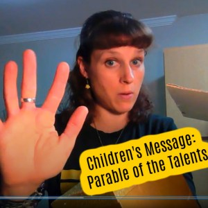 Parable of the Talents Children's Sermon